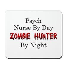 Psych Nurse/Zombie Hunter Mousepad