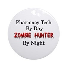 Pharmacy Tech/Zombie Hunter Ornament (Round)