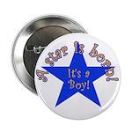 A Star is Born, It's a Boy Button