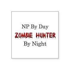 "NP/Zombie Hunter Square Sticker 3"" x 3"""