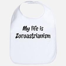 Life is Zoroastrianism Bib