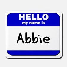 hello my name is abbie  Mousepad