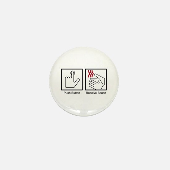 Push Button, Receive Bacon Mini Button
