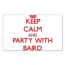 Keep calm and Party with Baird Decal