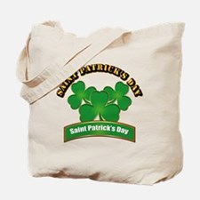 Saint Patrick's Day with text Tote Bag