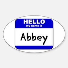hello my name is abbey Oval Decal