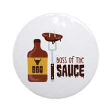BOSS OF THE SAUCE Ornament (Round)