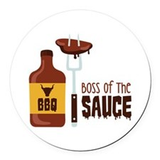 BOSS OF THE SAUCE Round Car Magnet