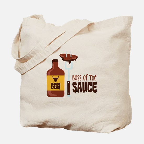 BOSS OF THE SAUCE Tote Bag