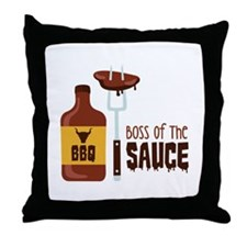 BOSS OF THE SAUCE Throw Pillow
