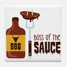 BOSS OF THE SAUCE Tile Coaster