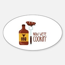 Now Were COOKIN Decal