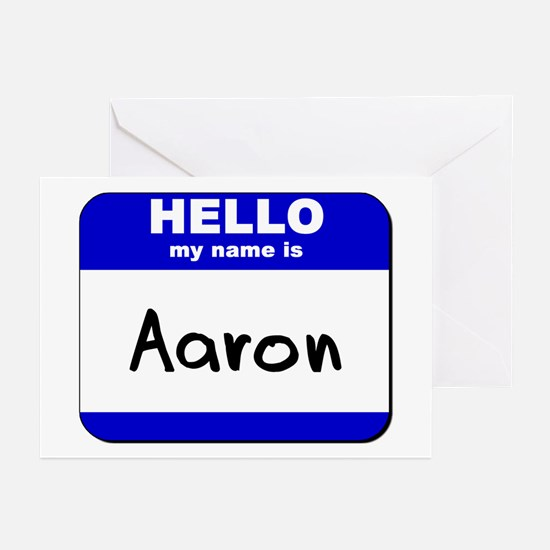 hello my name is aaron  Greeting Cards (Package of