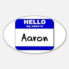 hello my name is aaron Oval Decal