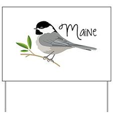 maiNe Chickadee Yard Sign
