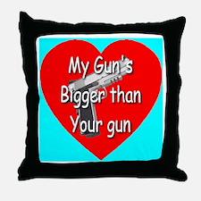 My Gun's Bigger Than Your Gun Throw Pillow