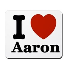 I love Aaron Mousepad
