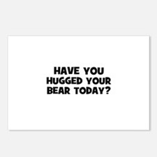 have you hugged your bear tod Postcards (Package o