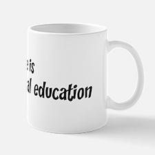 Life is adapted physical educ Mug