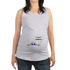 I want cookies! Maternity Tank Top