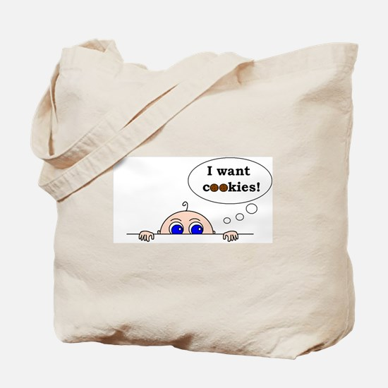 I want cookies! Tote Bag