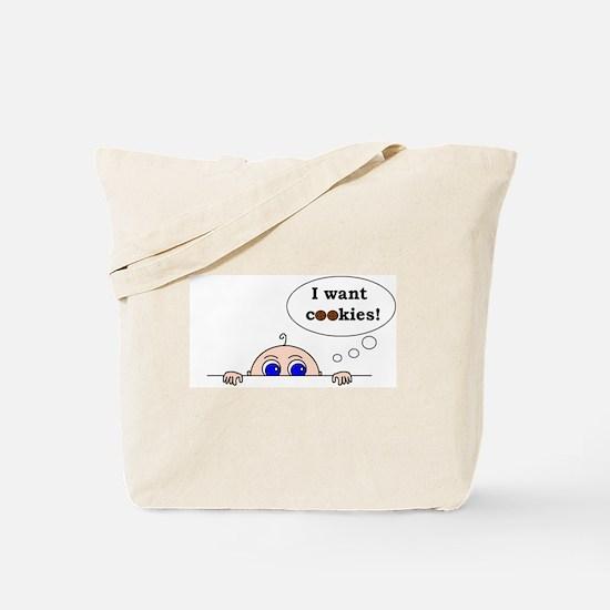 I want cookies! Tote Bag