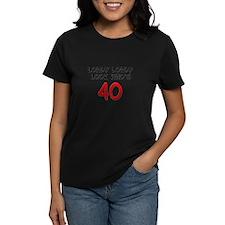 Lordy Lordy 40 T-Shirt