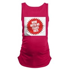 No Trans Fats new3 Maternity Tank Top