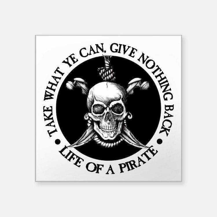 (Pirate) Take What Ye Can Sticker