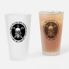 (Pirate) Take What Ye Can Drinking Glass