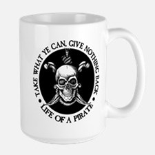 (Pirate) Take What Ye Can Mugs