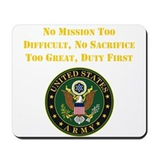 Duty First Army Saying Mousepad