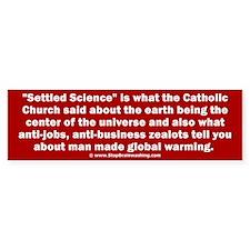 Settled Science Bumper Sticker