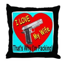 I Love My Wife That's Why I'm Throw Pillow