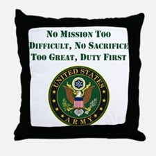 Duty First Army Saying Throw Pillow