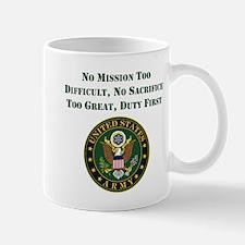 Duty First Army Saying Mugs