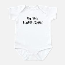 Life is English studies Infant Bodysuit