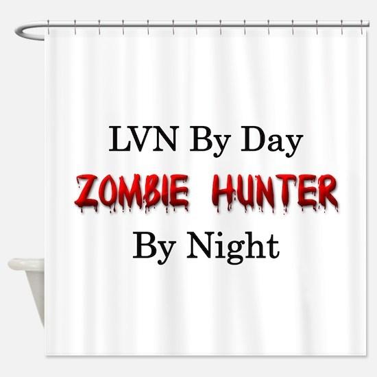 LVN/Zombie Hunter Shower Curtain