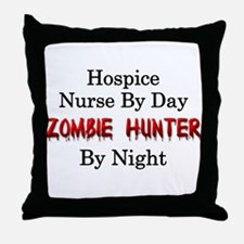 Hospice Nurse/Zombie Hunter Throw Pillow