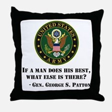 If A Man Does His Best Quote Throw Pillow