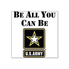 Be All You Can Be Sticker