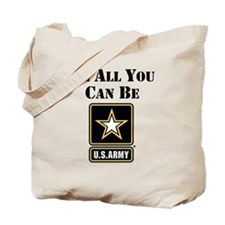 Be All You Can Be Tote Bag