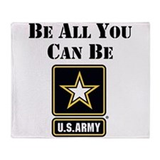 Be All You Can Be Throw Blanket