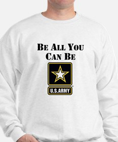 Be All You Can Be Sweatshirt