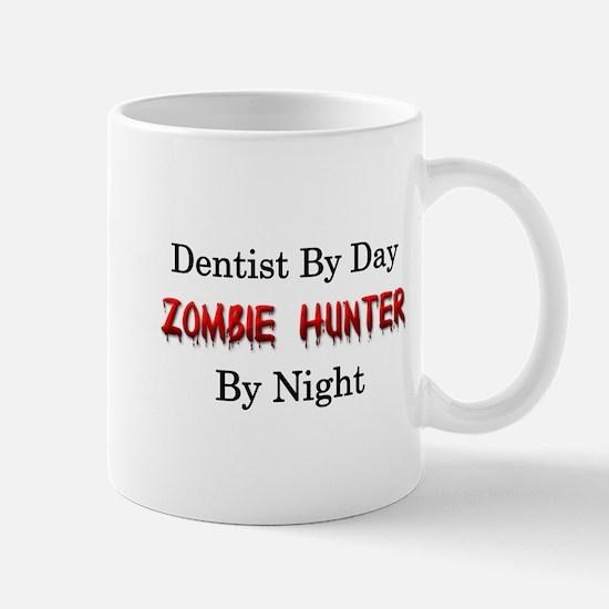Dentist/Zombie Hunter Mug
