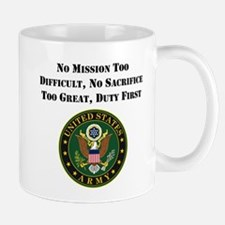Duty First Army Saying Mugs