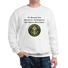 Duty First Army Saying Sweatshirt