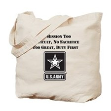 Duty First Army Saying Tote Bag