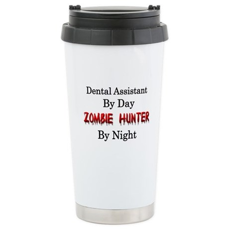 Dental Assistant/Zombie Stainless Steel Travel Mug