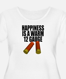 Happiness Is A Warm 12 Gauge Plus Size Scoop T